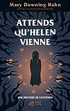 Attends qu'Helen vienne : une histoire de fantômes