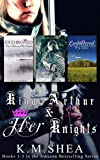 King Arthur and Her Knights: (Books 1, 2, and 3)