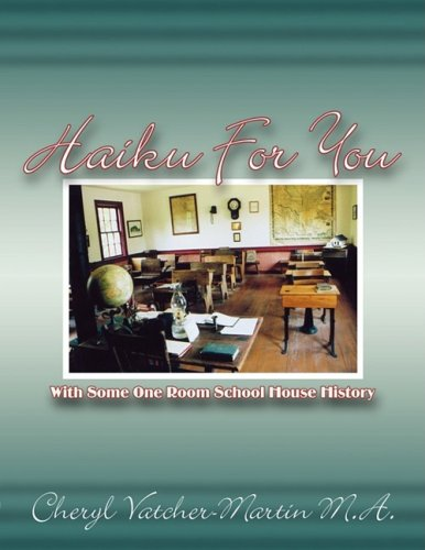 Haiku For You: With Some One Room School House History