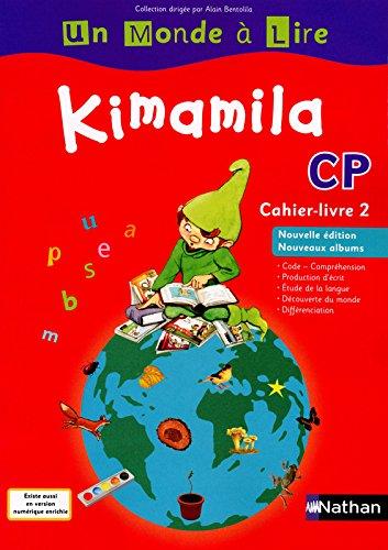 Un Monde à Lire - Kimamila CP