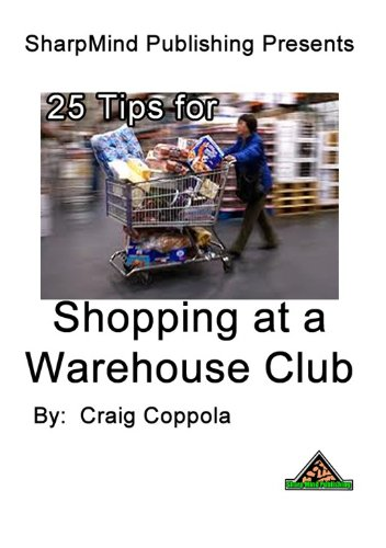25 Tips for Shopping at Warehouse Clubs (English Edition)