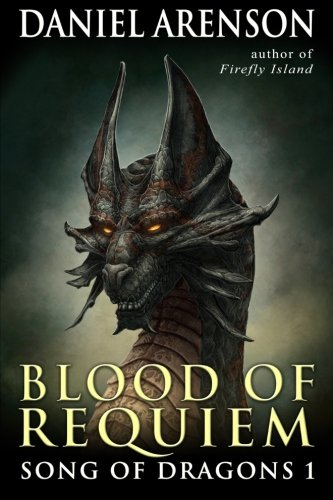 Blood of Requiem: Song of Dragons, Book 1