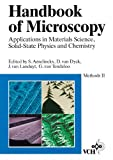 Handbook of Microscopy: Applications in Materials Science, Solid-State Physics, and Chemistry / Methods II