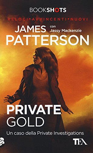 Private Gold. Un caso della Private Investigations Pdf - ePub - Audiolivre Telecharger