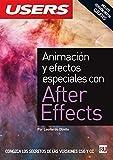 Animacion Y Efectos Especiales Con After Effects