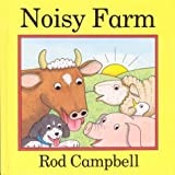 Noisy Farm (Picture Books) by Rod Campbell (2003-02-02)