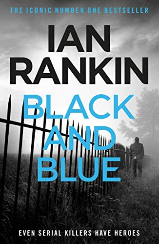 Black And Blue (Inspector Rebus Book 8) (English Edition) -