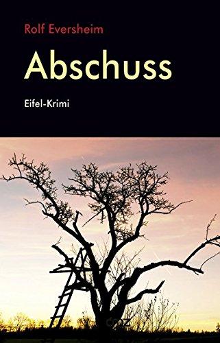 Abschuss: Eifel-Krimi