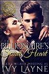 The Billionaire's Secret Heart (A 'Sc...