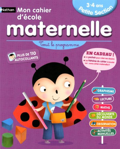 CAHIER ECOLE MATERNELLE PS 3-4
