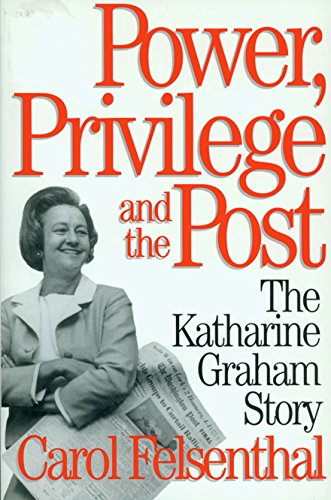 Power, Privilege and the Post: The Katharine Graham Story