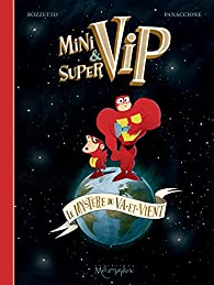 Minivip & Supervip par Bruno Bozzetto