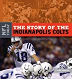 The Story of the Indianapolis Colts (NFL Today)
