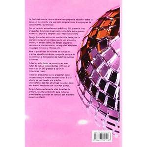 Todo lo que hay que saber para bailar en la escuela (libro+DVD) (Educación Física. Expresión corporal)