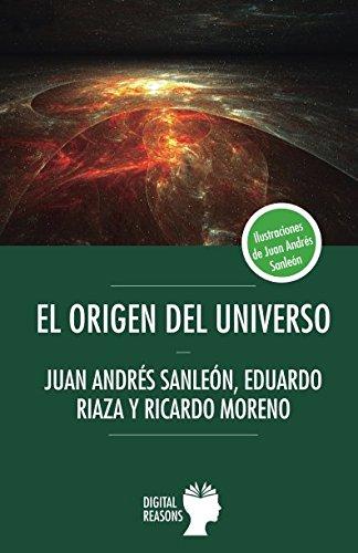El origen del universo por Juan Andrés Sanleón Vidal