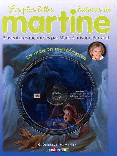 Les plus belles histoires de Martine, Tome 9 : La maison mystérieuse (1CD audio)