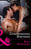 Compromising Positions (Mills & Boon Blaze) (The Wrong Bed, Book 66)