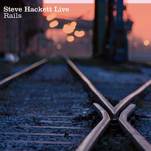 Steve Hackett: Live Rails (Audio CD)