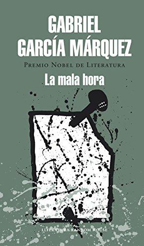 La mala hora por Gabriel García Márquez