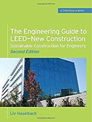 The Engineering Guide to LEED-New Construction: Sustainable Construction for Engineers (GreenSource) by Liv Haselbach (2010-08-03)