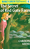 Nancy Drew 06: The Secret of Red Gate Farm (Nancy Drew Mysteries Book 6)