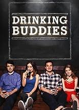Drinking Buddies - Erwachsen Werden Ist Schwer hier kaufen
