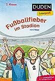 Leseprofi – Fußballfieber im Stadion, 2. Klasse (DUDEN Leseprofi 2. Klasse)