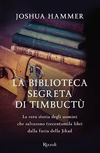 La biblioteca segreta di Timbuctù di [Hammer, Joshua]