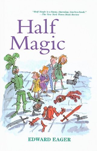 Half Magic (Edward Eager's Tales of Magic (Prebound)) by Edward Eager (1999-03-01)