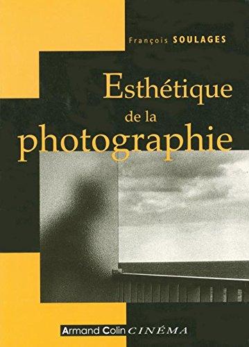 Esthétique de la photographie: La perte et le reste par François Soulages