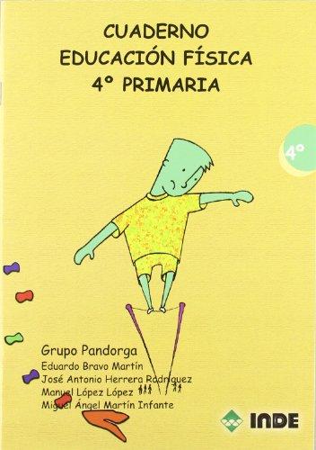 Cuaderno Educación Física. 4º Primaria (Educación Física. Programación y diseño curricular en Primaria) - 9788497291224