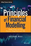 Principles of Financial Modelling: Model Design and Best Practices Using Excel and VBA (Wiley Finance)
