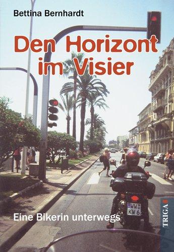 Den Horizont im Visier: Eine Bikerin unterwegs