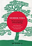 #5: Shinrin-Yoku: The Art and Science of Forest Bathing