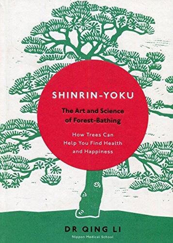 Shinrin-yokuforest Bathing por Qing Dr Li