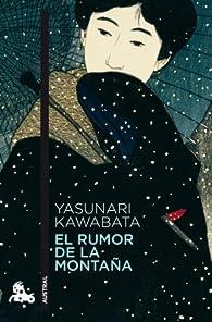 El rumor de la montaña par Yasunari Kawabata