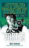 Star Wars: Fate of the Jedi - Vortex (English Edition)
