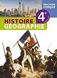 Histoire-Géographie-Education civique 4e - Livre élève - Edition 2011