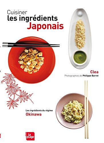 Cuisiner les ingrédients japonais par Clea