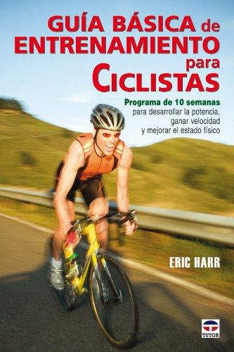 Guía básica de entrenamiento para ciclistas por Eric Harr