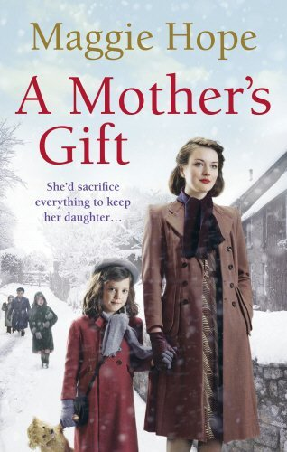 A Mother's Gift by Maggie Hope (2011-11-24)