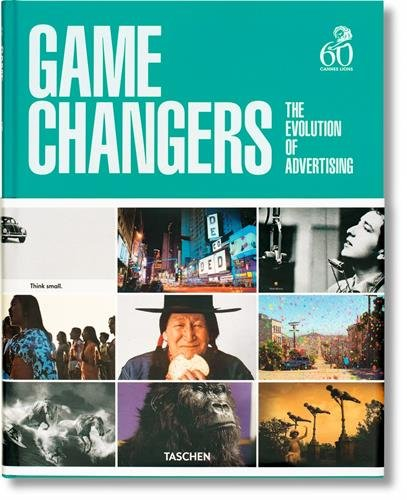 Game Changers. The Evolution of Advertising par Collectif