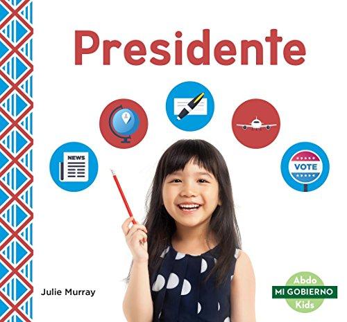 Presidente (President) (Mi gobierno/ My Government) por Julie Murray