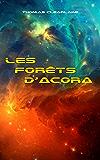 Les forêts d'Acora (French Edition)
