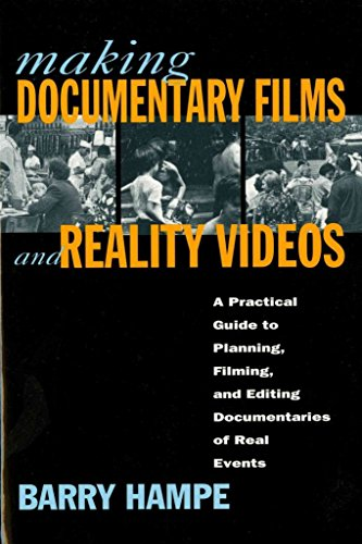 [(Making Documentary Films : A Practical Guide to Planning, Filming, and Editing Documentaries of Real Events / Barry Hampe.)] [By (author) Barry Hampe] published on (January, 1997)