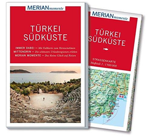 Preisvergleich Produktbild MERIAN momente Reiseführer Türkei Südküste: Mit Extra-Karte zum Herausnehmen