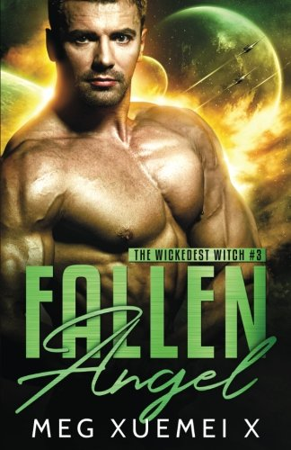 Fallen Angel: Volume 3 (The Wickedest Witch)