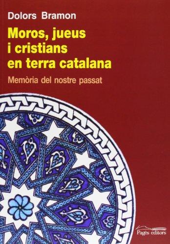 Moros, jueus i cristians en terra catalana (Guimet)