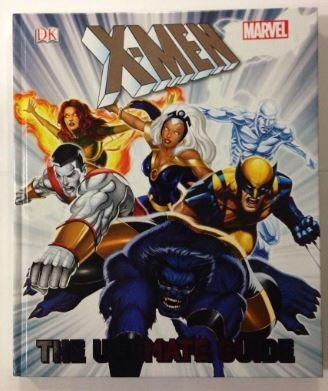 Marvel X-Men The Ultimate Guide