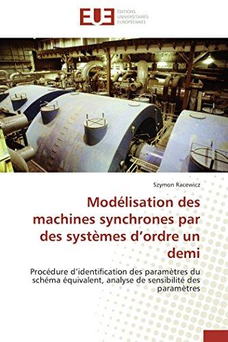 Modélisation des machines synchrones par des systèmes d ordre un demi